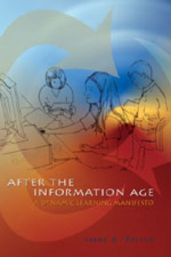 After the Information Age: A Dynamic Learning Manifesto (Counterpoints)