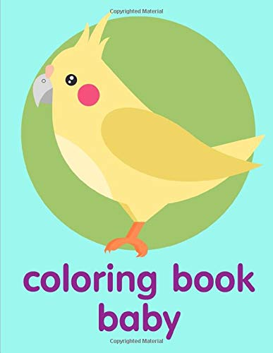 coloring book baby: The Really Best Relaxing Colouring Book For Children (Super kids Band 10)