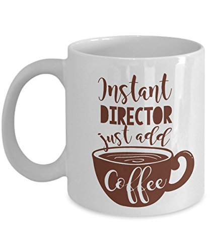 Instant Director Coffee & Tea Gift Mug Cup For Band Director, Film Director, Movie Director, FBI Director, CIA Director, IT Director, HR Director, Music Director, Camp Director And Choir - Music Worlds Director Best