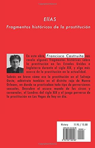Ellas: Fragmentos Historicos de la prostitucion.: Amazon.es: Castruita, Francisco: Libros