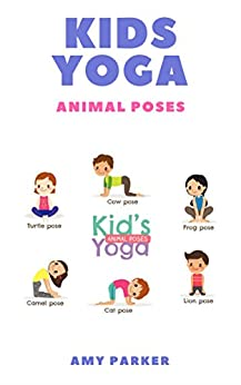 KIDS YOGA by [Parker, Amy]