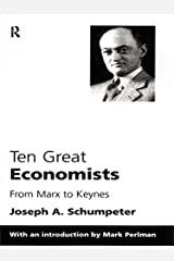 Ten Great Economists Kindle Edition