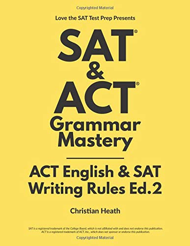 Pdf Test Preparation SAT & ACT Grammar Mastery: ACT English & SAT Writing Rules