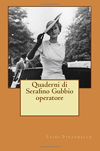Serafino Print (Quaderni di Serafino Gubbio operatore (Italian)
