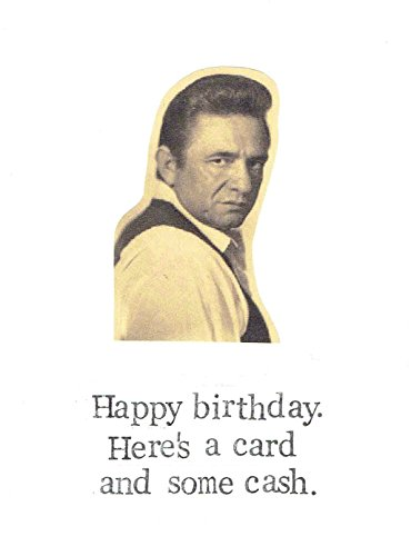 Amazon Heres A Card And Some Cash Happy Birthday Johnny Pun Country Music Humor Money Handmade