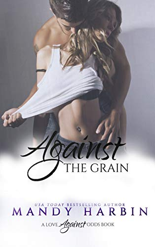 Against The Grain (Love Against Odds Book 4) - Kindle