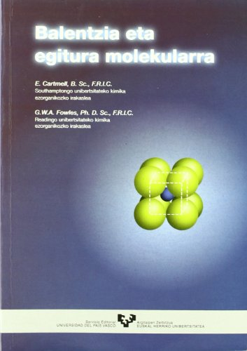 Descargar Libro Balentzia Eta Egitura Molekularra G. W. A. Fowles