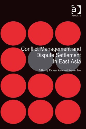 Conflict Management and Dispute Settlement in East Asia Pdf