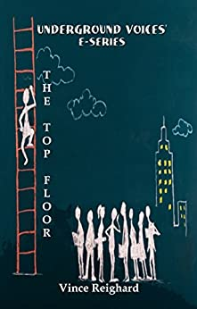 The Top Floor by [Reighard, Vince]