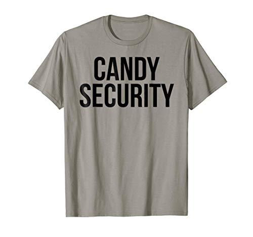 Candy Security Shirt Funny Mom or Dad Halloween Costume Tee