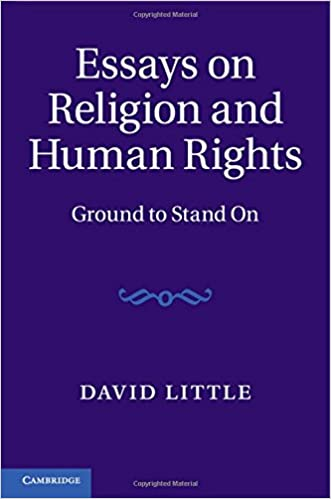 essays on religion and human rights ground to stand on david essays on religion and human rights ground to stand on