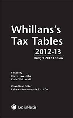 Whillans S Tax Tables 2012 13 Budget Edition Claire Hayes