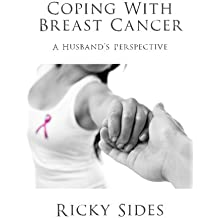 Coping With Breast Cancer.: A Husband's Perspective