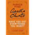 Have You Got Everything You Want?: A Parker Pyne Story (Parker Pyne Mysteries)