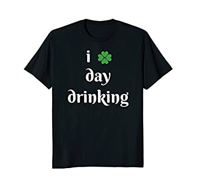 Funny St Patricks Shirt Day Drinking Men Women