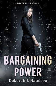 Bargaining Power (Power Trips Book 1)