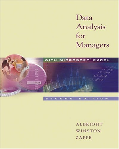 Data Analysis for Managers with Microsoft Excel (with CD-ROM and InfoTrac )