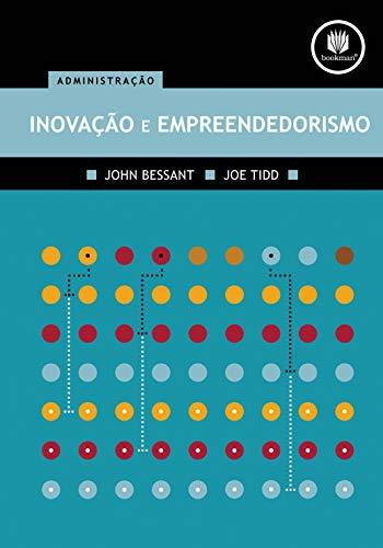 Inovação e Empreendedorismo: Administração