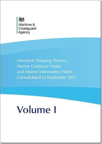 Merchant shipping notices, marine guidance notes and marine information notes consolidated to September 2017