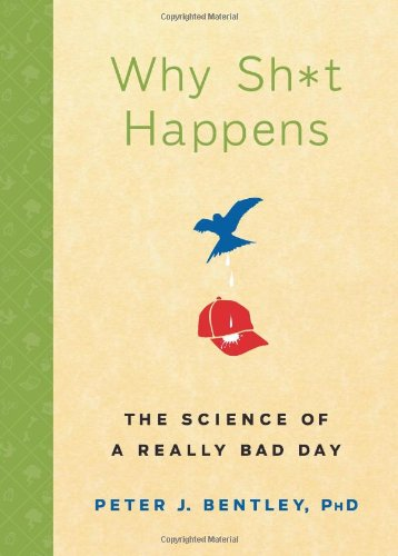 WHY SH*T HAPPENS