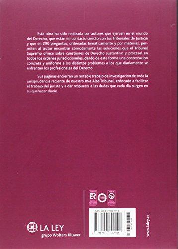 Cuestiones de derecho sustantivo y procesal. La respuesta del Tribunal Supremo (Temas La Ley) por Salvatierra Ossorio, Domingo,Magro Servet, Vicente