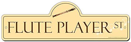 - SignMission Flute Player Street Sign | Indoor/Outdoor | Funny Home Décor for Garages, Living Rooms, Bedroom, Offices Personalized Gift