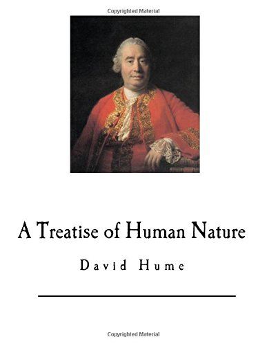 A Treatise of Human Nature: David Hume