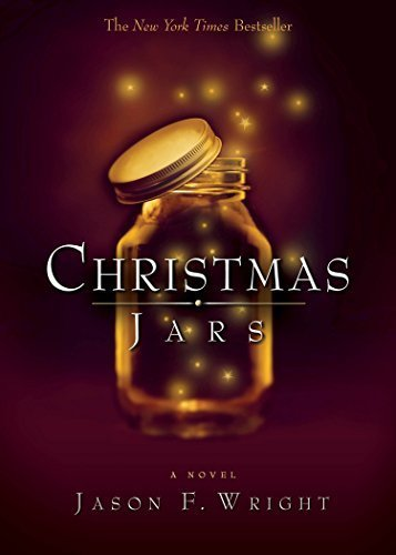 Christmas Jars by Wright, Jason F. (2005) Paperback