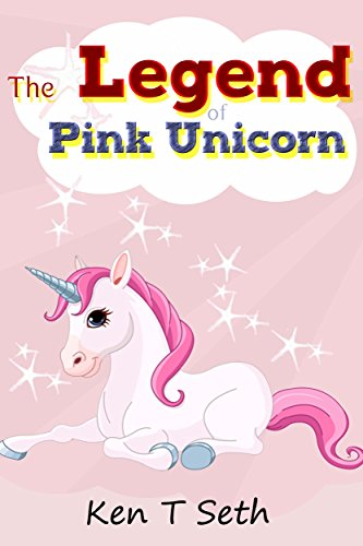 [EBOOK] Kids Fantasy Books: The Legend of The Pink Unicorn - Book 1