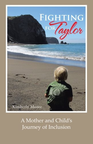 fighting-for-taylor-a-mother-and-child-s-journey-of-inclusion
