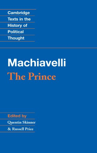 Machiavelli: The Prince (Cambridge Texts in the History...
