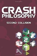 Crash Philosophy: Second Collision Paperback