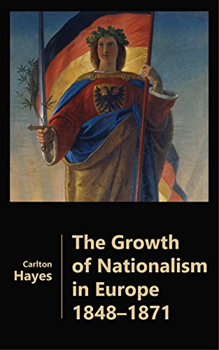 The Growth of Nationalism in Europe 1848-1871 (A Brief Summary Of The French Revolution)