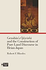 Genshins Jysh And The Construction Of Pure Land Discourse In Heian Japan Buddhist Studies