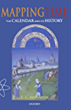 Mapping Time: The Calendar and Its History