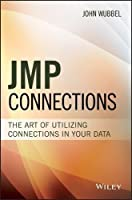 JMP Connections: The Art of Utilizing Connections In Your Data Front Cover