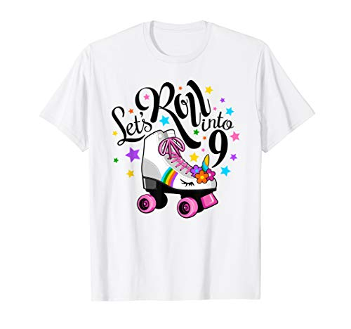 Lets roll into 9 Birthday. Unicorn, Roller skate T-shirt. -
