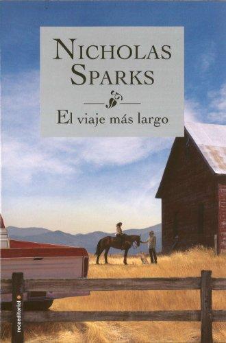 El Viaje Mas Largo por Nicholas Sparks