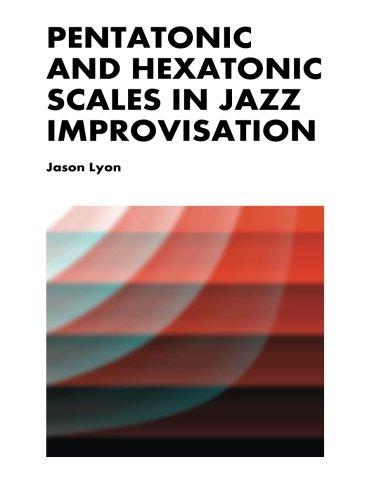 - Pentatonic & Hexatonic Scales in Jazz Improvisation