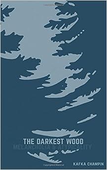 Book The Darkest Wood: Melancholia & Atypicality