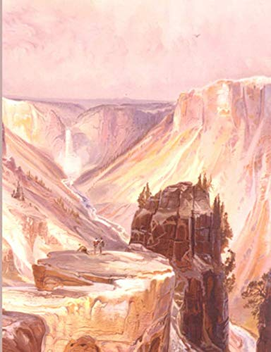 The Grand Canyon, Yellowstone Notebook/Journal: College Ruled Pages    Thomas Moran Painting