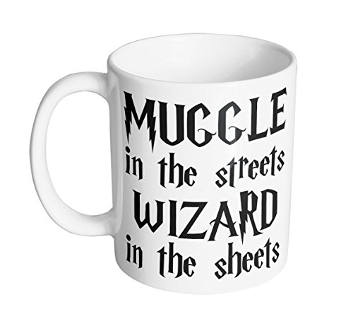 Muggle In The Streets Wizard In The Sheets 11 oz. Mug (1 Mug)