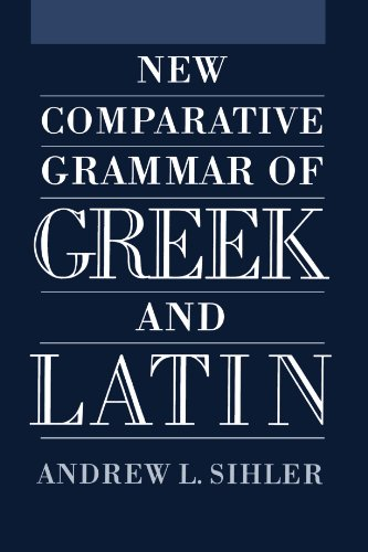New Comparative Grammar of Greek and Latin by Oxford University Press