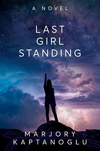 Last Girl Standing by [Kaptanoglu, Marjory]