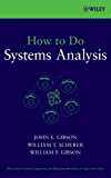How to Do Systems Analysis (Wiley Series in Systems Engineering and Management)