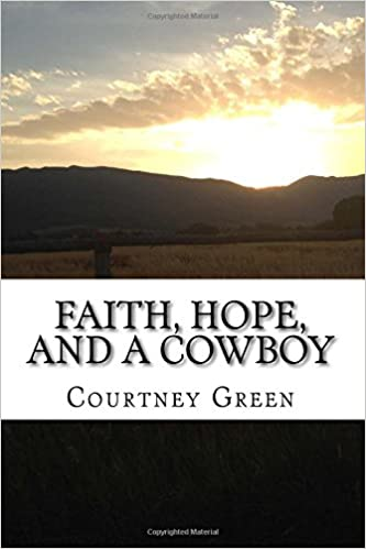 Faith, Hope, and a Cowboy (Sunrise Valley Ranch Series)