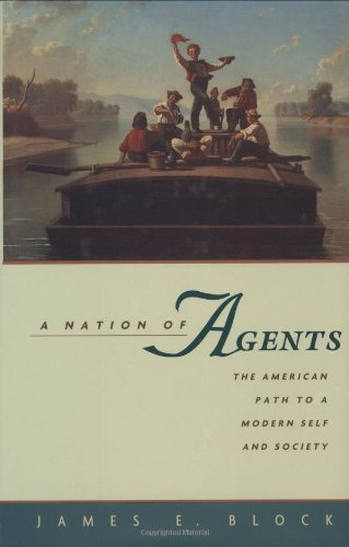Download A Nation of Agents: The American Path to a Modern Self and Society Pdf