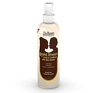 The Roots Naturelle Braid Sheen Braid Spray and Leave in Conditioner Enriched With Shea Butter, Vitamins and Essential Oils. Large 12 Fluid Ounce Bottle