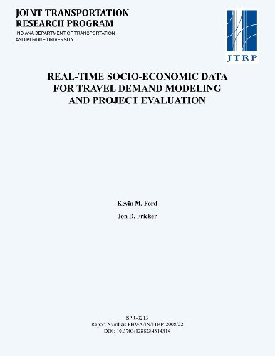 Real-Time Socio-Economic Data for Travel Demand Modeling and Project Evaluation