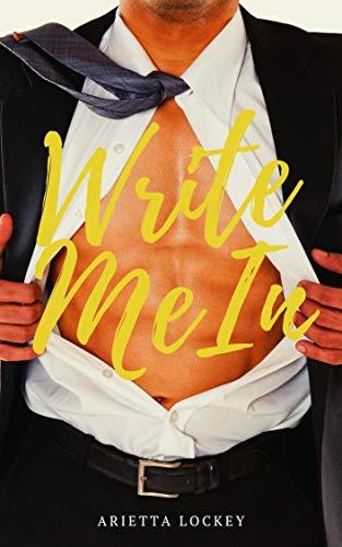 Write Me In por Arietta Lockey